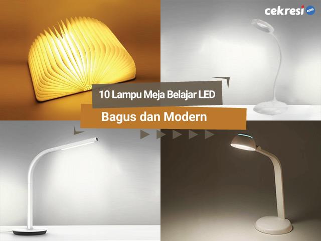 10 Lampu Meja Belajar LED Bagus dan Modern