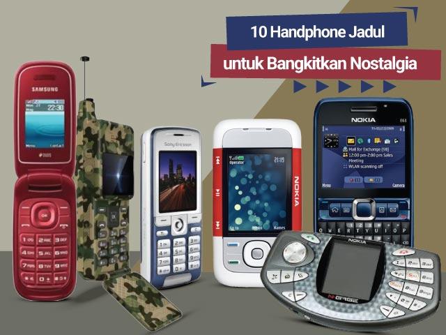 10 Handphone Jadul untuk Bangkitkan Nostalgia