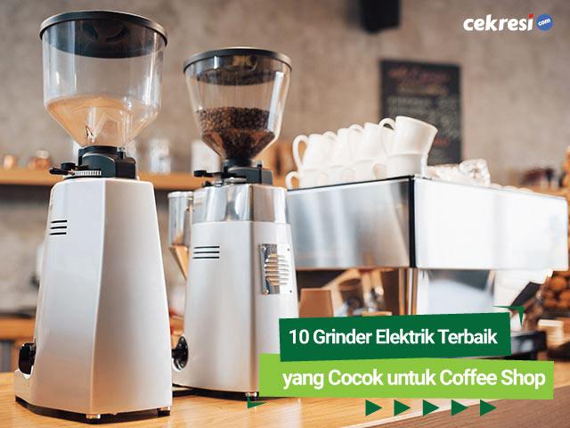 10-Grinder-Elektrik-Terbaik-yang-Cocok-untuk-Coffee-Shop