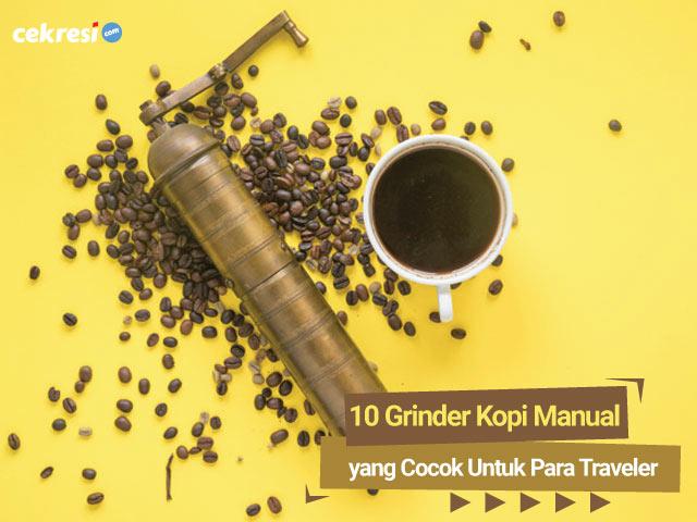 10-Grinder-Kopi-Manual-yang-Cocok-Untuk-Para-Traveler