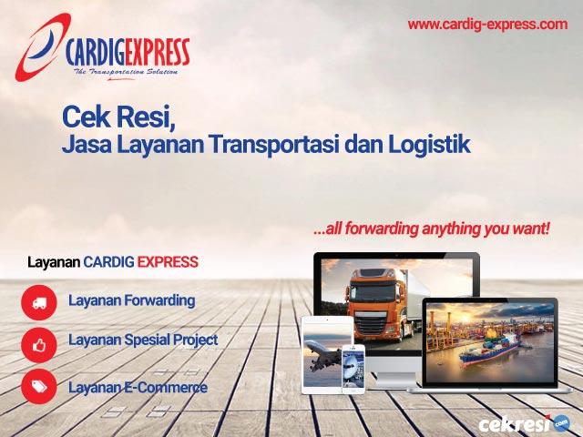 Cardig Express Cek Resi, Jasa Layanan Transportasi dan Logistik