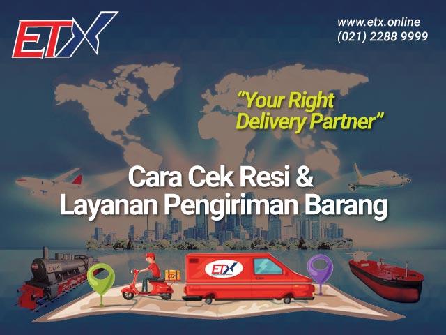 ETX Retail : Cara Cek Residan Layanan Pengiriman Barang