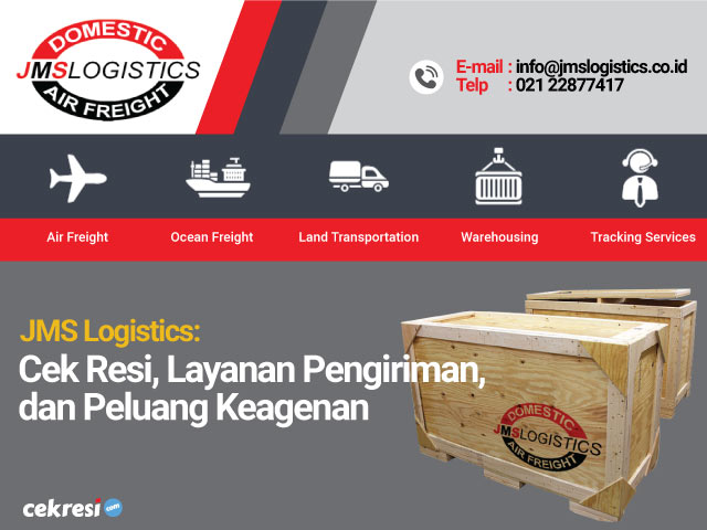 JMS Logistics: Cek Resi, Layanan Pengiriman, dan Peluang Keagenan