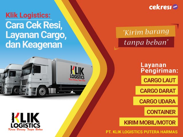 Klik Logistics: Cara Cek Resi, Layanan Cargo, dan Keagenan