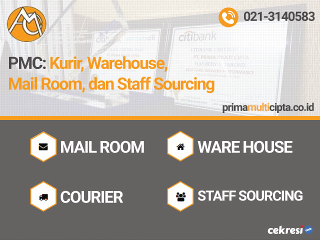 PMC: Kurir, Warehouse, Mail Room, dan Staff Sourcing