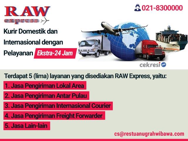 RAW Express: Kurir Domestik dan Internasional dengan Pelayanan Ekstra-24 Jam