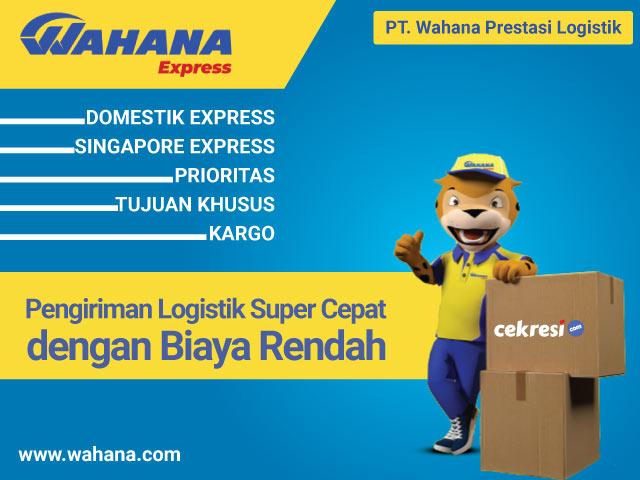 Wahana Express, Pengiriman Logistik Super Cepat dengan Biaya Rendah