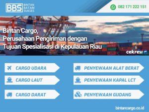Bintan Cargo, Perusahaan Pengiriman dengan Tujuan Spesialisasi di Kepulauan Riau