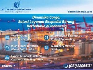 Dinamika Cargo, Solusi Layanan Ekspedisi Barang Berbahaya di Indonesia