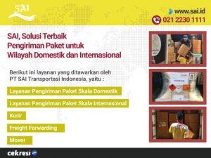 SAI, Solusi Terbaik Pengiriman Paket untuk Wilayah Domestik dan Internasional