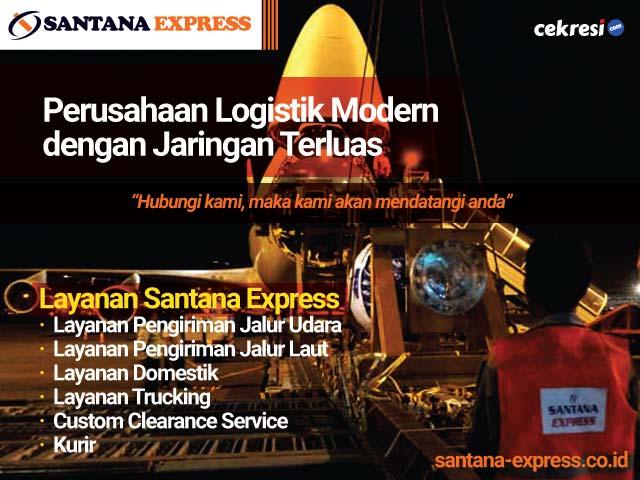 Santana Express, Perusahaan Logistik Modern dengan Jaringan Terluas