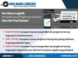 Swa Buana Logistik, Penyedia Jasa Pengiriman Express Satu Hari Pasti Sampai