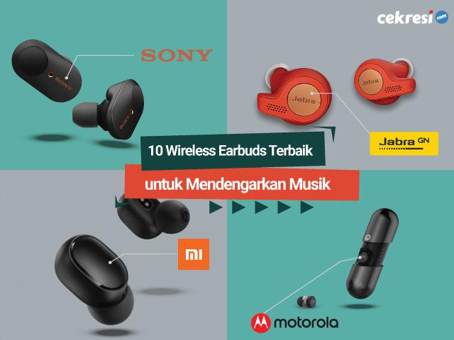 10 Wireless Earbuds Terbaik untuk Mendengarkan Musik