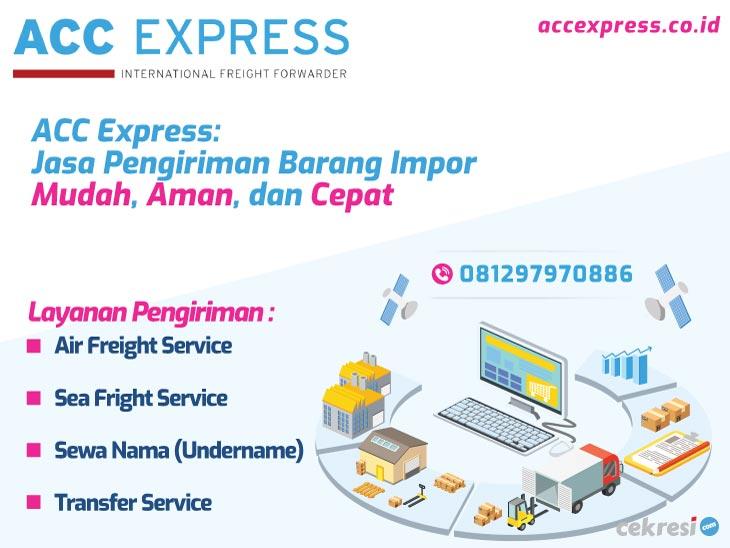ACC Express: Jasa Pengiriman Barang Impor Mudah, Aman, dan Cepat