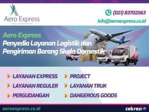 Aero Express Penyedia Layanan Logistik dan Pengiriman Barang Skala Domestik