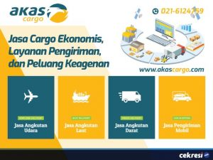 Akas Cargo: Jasa Cargo Ekonomis, Layanan Pengiriman, dan Peluang Keagenan