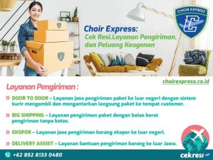 Choir Express: Cek Resi, Layanan Pengiriman, dan Peluang Keagenan