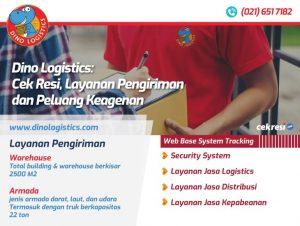 Dino Logistics: Cek Resi, Layanan Pengiriman dan Peluang Keagenan
