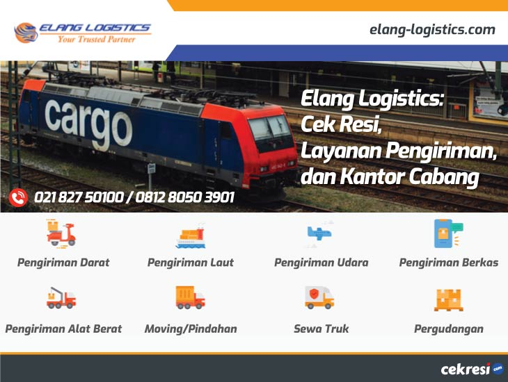 Elang Logistics: Cek Resi, Layanan Pengiriman, dan Kantor Cabang