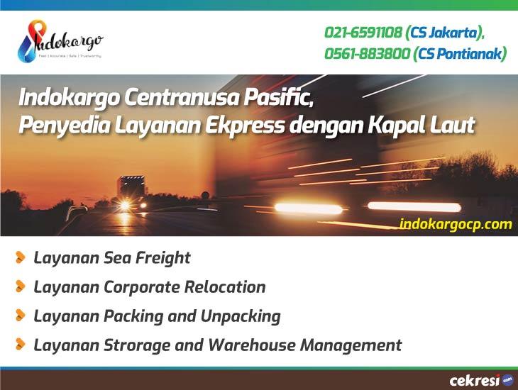Indokargo Centranusa Pasific, Penyedia Layanan Ekpress dengan Kapal Laut