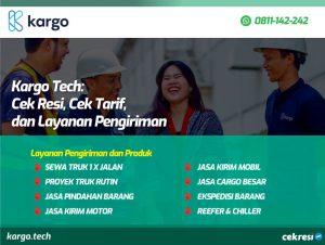 Kargo Tech:Cek Resi, Cek Tarif, dan Layanan Pengiriman