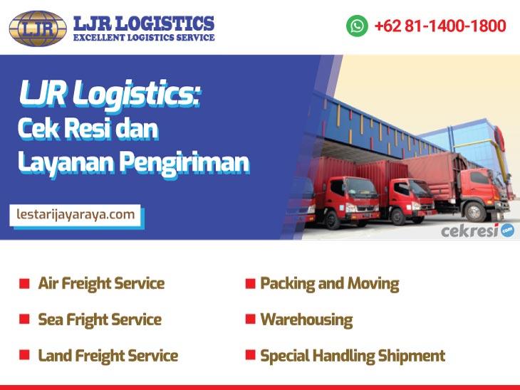 LJR Logistics: Cek Resi dan Layanan Pengiriman