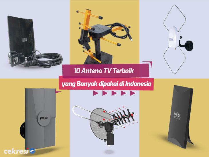 10 Antena TV Terbaik yang Banyak Di pakai di Indonesia