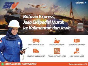 Batavia Express, Jasa Ekspedisi Murah ke Kalimantan dan Jawa