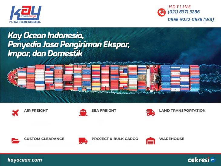 Kay Ocean Indonesia, Penyedia Jasa Pengiriman Ekspor, Impor, dan Domestik