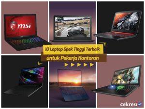 Tipis dan Ringan! Ini 10 Laptop Spek Tinggi Terbaik untuk Pekerja Kantoran