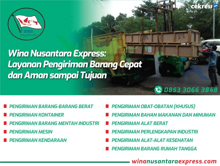 Wina Nusantara Express: Layanan Pengiriman Barang Cepat dan Aman sampai Tujuan