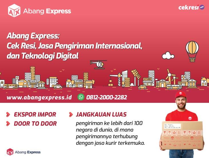 Abang Express: Cek Resi, Jasa Pengiriman Internasional, dan Teknologi Digital