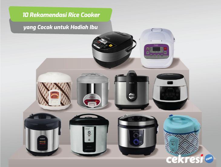 10 Rekomendasi Rice Cooker yang Cocok untuk Hadiah Ibu