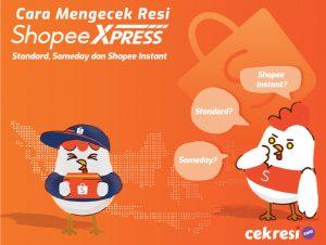Cara Mengecek Resi Shopee Express Standard, Sameday dan Shopee Instant