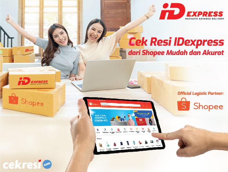 Cek Resi IDexpress dari Shopee Mudah dan Akurat