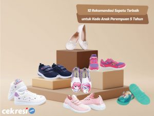10 Rekomendasi Sepatu Terbaik untuk Kado Anak Perempuan 5 Tahun