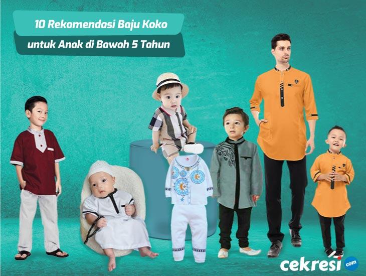 Inilah 10 Rekomendasi Baju Koko untuk Anak di Bawah 5 Tahun