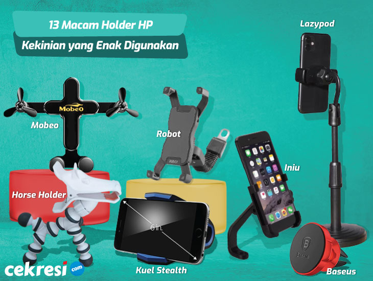 Terlengkap! Ini 13 Macam Holder HP Kekinian yang Enak Digunakan