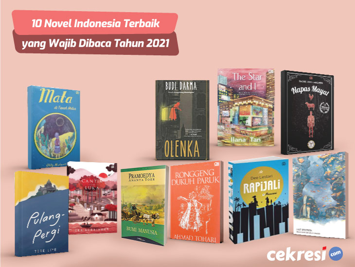 10 Novel Indonesia Terbaik yang Wajib untuk Dibaca Tahun 2021