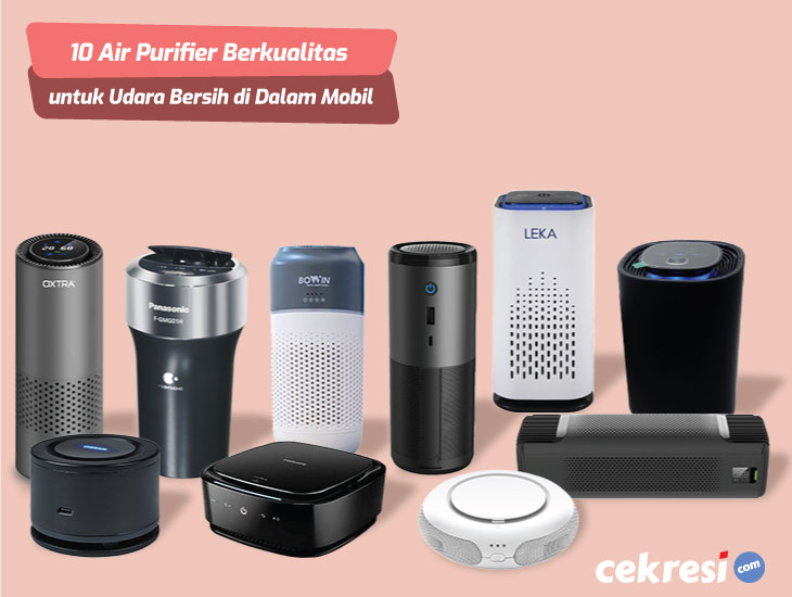 10 Rekomendasi Air Purifier Berkualitas untuk Udara Bersih di Dalam Mobil