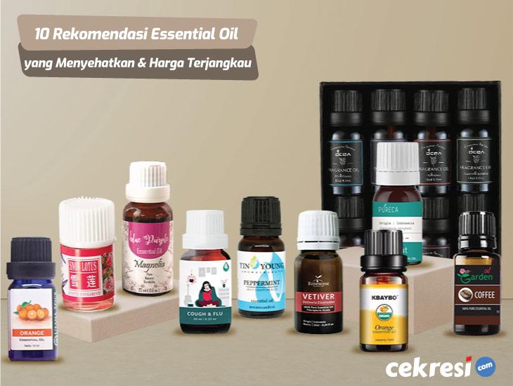 10 Rekomendasi Essential Oil yang Menyehatkan dan Harga Terjangkau