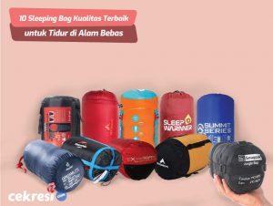 10 Sleeping Bag Kualitas Terbaik untuk Tidur di Alam Bebas