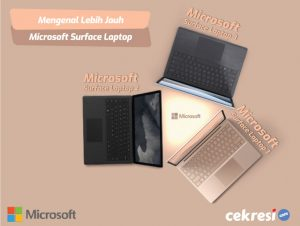 Mengenal Lebih Jauh Microsoft Surface Laptop