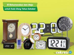 10 Rekomendasi Jam Meja untuk Kado Ulang Tahun Sahabat